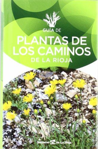 Descargar Libro Guia De Plantas De Los Caminos De La Rioja Aa.vv.