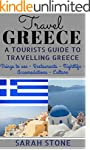 Travel Greece: A Tourist's Guide on T...