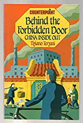 Behind the forbidden door: China inside out (Counterpoint)