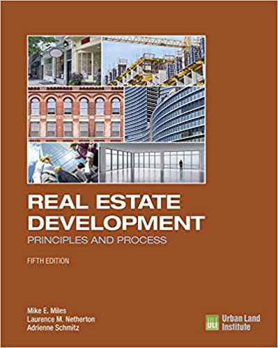 Real Estate Development - 5th Edition: Principles and ...
