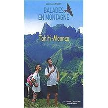 BALADES EN MONTAGE : TAHITI, MOOREA