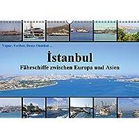 Istanbul: Fährschiffe zwischen Europa und Asien (Wandkalender 2015 DIN A3 quer): Unterwegs auf Bosporus, Goldenem Horn und Marmarameer (Monatskalender, 14 Seiten)