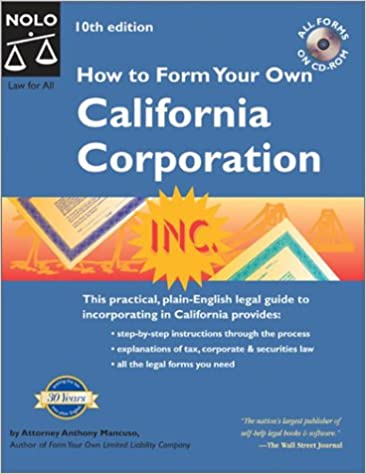 How To Form Your Own California Corporation Anthony Mancuso - Corporation legal form