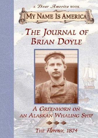 Download Journal Of A Boy On An Al: Greenhorn on an Alaskan Whaling Ship, The, Florence, 1874 (My Name Is America) ebook