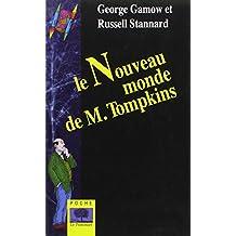 Nouveau monde de M. Tompkins *voir nouv edition 9782746506107