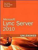 Download Microsoft Lync Server 2010 Unleashed Kindle Editon