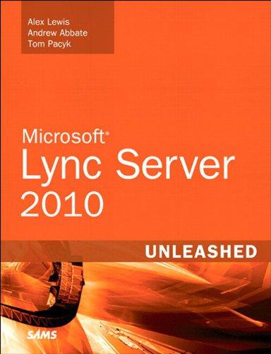 Microsoft Lync Server 2010 Unleashed Kindle Editon