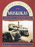 The Steamboat Era in the Muskokas, Richard Tatley, 0919822509