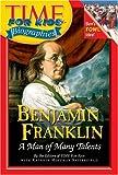 Benjamin Franklin, Time for Kids Editors, 0060576103