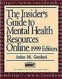 Mental Health Resources Online 1999, John M. Grohol, 1572304529