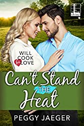Can't Stand the Heat (Will Cook for Love)
