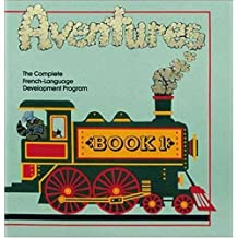 Adventures: The Complete French-Language Development Program