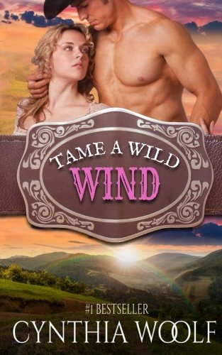 Book: Tame A Wild Wind by Cynthia Woolf