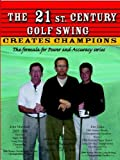 The 21st CENTURY GOLF SWING by Shauger, Danie R. (2 Down press inc.,2006) [Paperback]