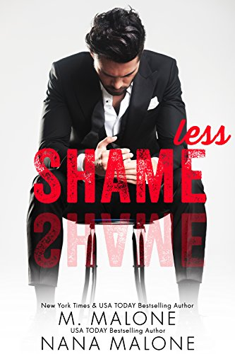 Shameless (The Shameless Trilogy Book 1) by [Malone, M., Malone, Nana]