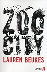 Zoo city de Beukes. Lauren (2013) Broché