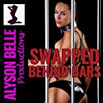 Swapped Behind Bars: How I Got Stuck as a Female Inmate | Alyson Belle