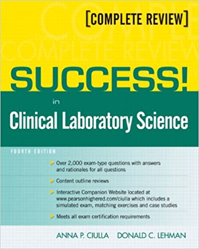 SUCCESS! in Clinical Laboratory Science (4th Edition