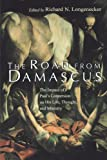img - for The Road from Damascus: The Impact of Paul's Conversion on His Life, Thought, and Ministry (McMaster New Testament Studies) book / textbook / text book