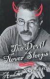 The Devil Never Sleeps, Andrei Codrescu, 0312202946