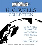 H. G. Wells Collection: The Island of Dr. Moreau, The Country of the Blind, The Crystal Egg
