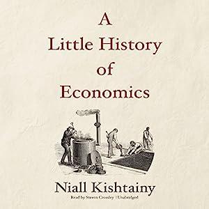 A Little History of Economics Audiobook