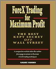 Forex trading for maximum profit