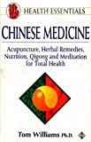 Chinese Medicine, Tom Williams, 1852305894