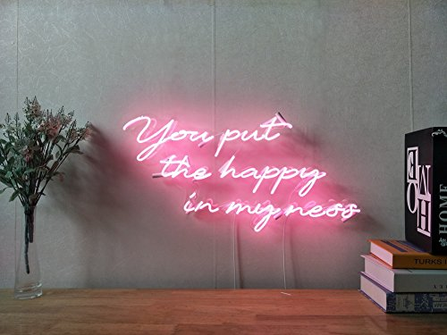 You Put The Happy In My Ness Real Glass Neon Sign For Bedroom Garage Bar Man Cave Room Home Decor Handmade Artwork Visual Art Dimmable Wall Lighting Includes Dimmer