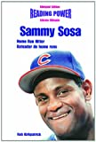 img - for Sammy Sosa, Home Run Hitter/Bateador de Home Runs (Power Players) book / textbook / text book