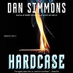 Hardcase | Dan Simmons