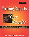 Writing Reports to Get Results 3rd Edition