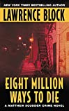 Eight Million Ways to Die (Matthew Scudder)