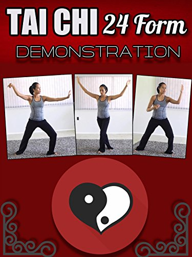 Tai Chi 24 Form Demonstration, Build Strength and Stamina, Calm Body and Mind, Release Toxins and Relieve Stress