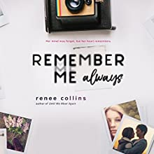 Remember Me Always Audiobook by Renee Collins Narrated by Jessica Almasy