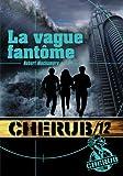 CHERUB MISSION T.12 : LA VAGUE FANTÔME (POCHE)