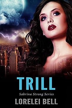 Trill (Sabrina Strong Series Book 2)