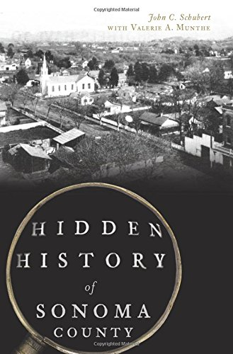 Hidden History of Sonoma County