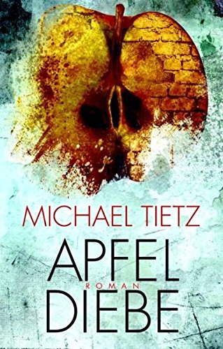 Apfeldiebe: Roman (EDITION 211 / Krimi, Thriller, All-Age)