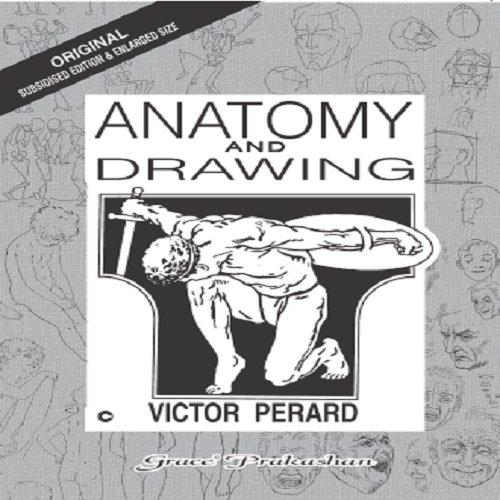Anatomy & drawing: victor perard: 9788190089005: books amazon. Ca.