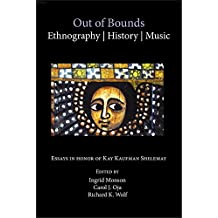 Out of Bounds: Ethnography, History, Music
