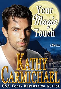 Your Magic Touch by [Carmichael, Kathy]