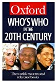 img - for Who's Who in the Twentieth Century (Oxford Quick Reference) book / textbook / text book