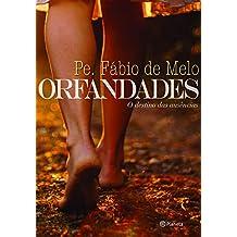 Orfandades - O destino das ausências