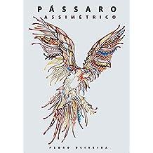 Pássaro Assimétrico: Edição de Papel