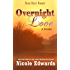 Overnight Love (Dead Heat Ranch Book 3)