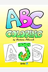 ABC Coloring: Series 1 (Volume 1) Paperback