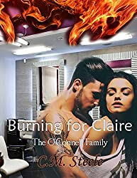 Burning For Claire (The O'Connell Family Book 2)