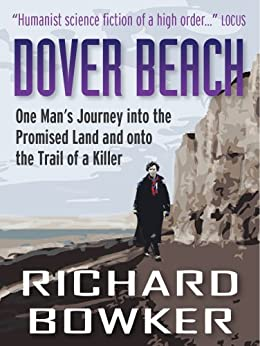 Dover Beach (The Last P.I. Series, Book 1) by [Bowker, Richard]