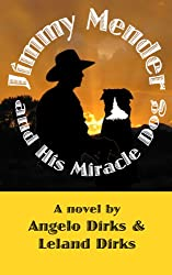 Jimmy Mender and His Miracle Dog